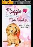 Maggie Dream's Matchmaker