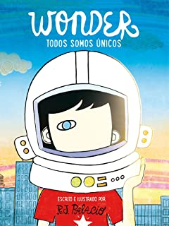 Todos somos únicos/Were all Wonders (Spanish Edition)