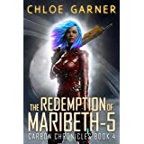 The Redemption of Maribeth-5 (Carbon Chronicles Book 4)