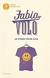 La strada verso casa (Italian Edition)