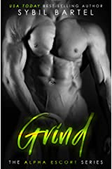 Grind (The Alpha Escort Series) Kindle Edition