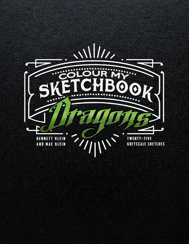 Download Colour My Sketchbook DRAGONS ebook