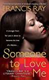 Someone to Love Me (Grayson Novels)