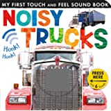 Noisy Trucks (My First)