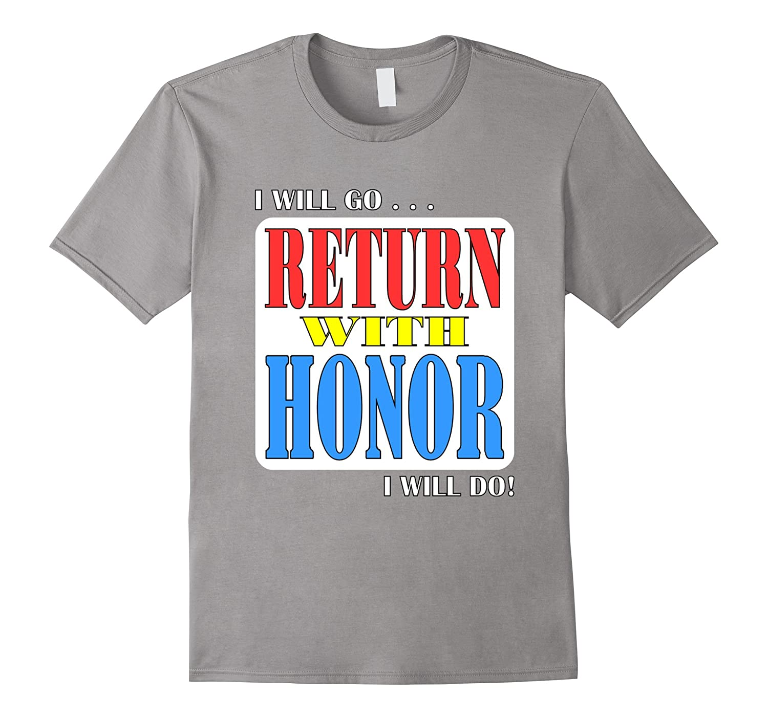 Return With Honor - LDS Missionary Service Motto-TH