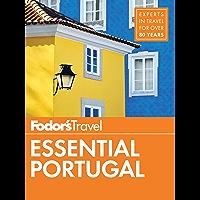 Fodor's Essential Portugal (Travel Guide Book 1)