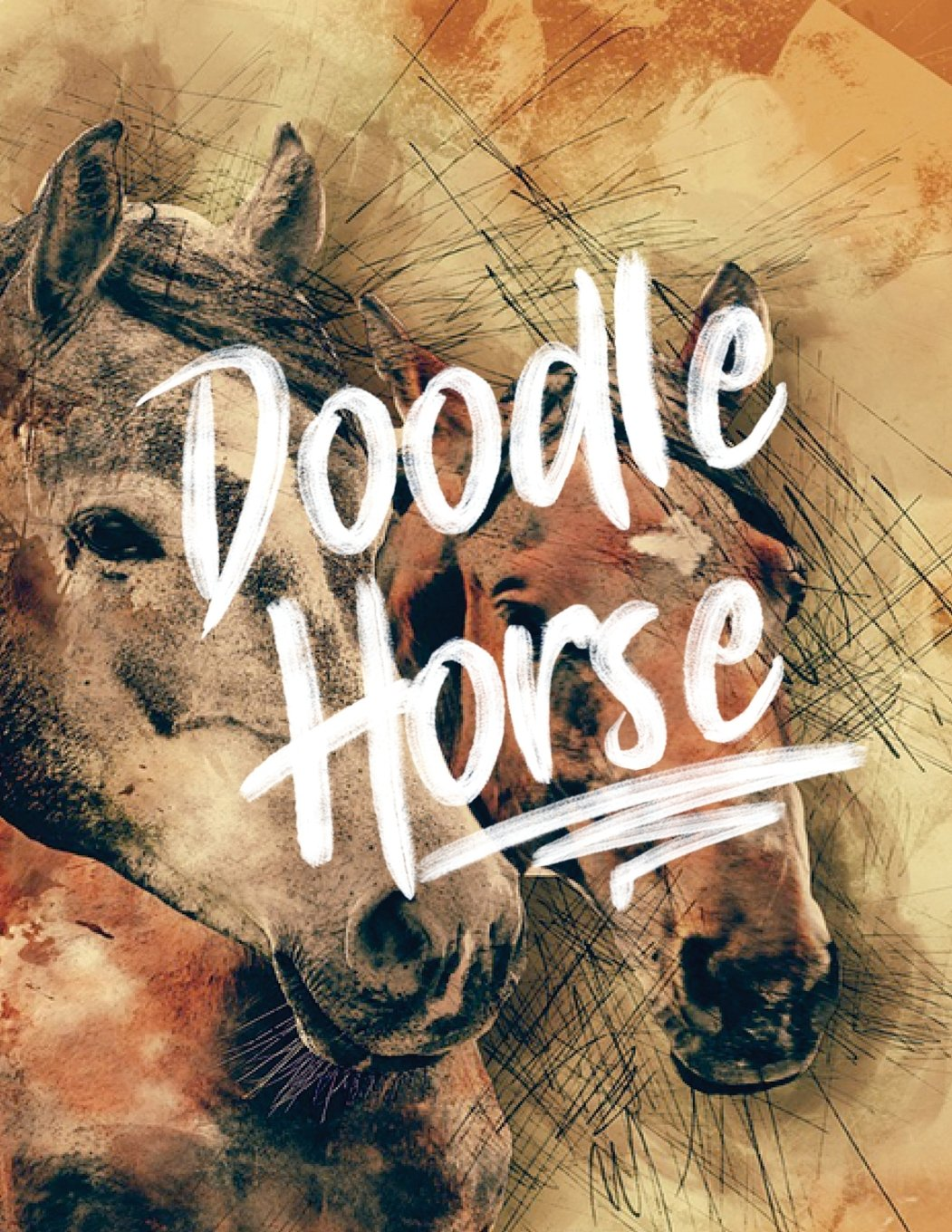 Doodle Horse: 8.5 x 11, 120 Unlined Blank Pages For Unguided Doodling, Drawing, Sketching & Writing