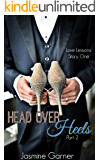 Head Over Heels: Part 2 (Love Lessons)