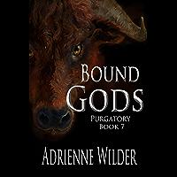 Bound Gods Book Seven: Purgatory (English Edition)