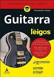 Guitarra Para Leigos: Tradução da 4ª Edição