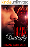 Black Butterfly, Book 3 of the Black Burlesque Series: an Alpha male, BWWM romance
