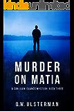 Murder on Matia (San Juan Islands Mystery Book 3)