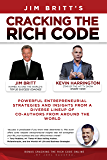 Cracking the Rich Code (Vol 1): Entrepreneurial Insights and strategies from coauthors around the world