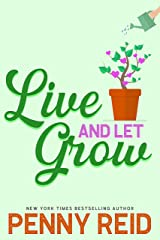 Live and Let Grow Kindle Edition