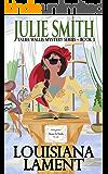 Louisiana Lament : A Humorous New Orleans Mystery; Talba Wallis PI Series #3 (The Talba Wallis PI Series)