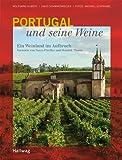 Portugal und seine Weine. Ein Weinland im Aufbruch