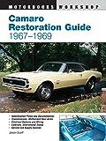 Camaro Restoration Guide, 1967-1969 (Motorbooks Workshop)