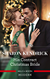 His Contract Christmas Bride (Conveniently Wed!)