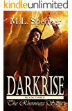 Darkrise (The Rhenwars Saga Book 3)
