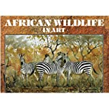 African Wild Life in Art: Master Painters of the Wilderness