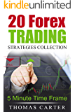 20 Forex Trading Strategies (5 Minute Time Frame) (English Edition)