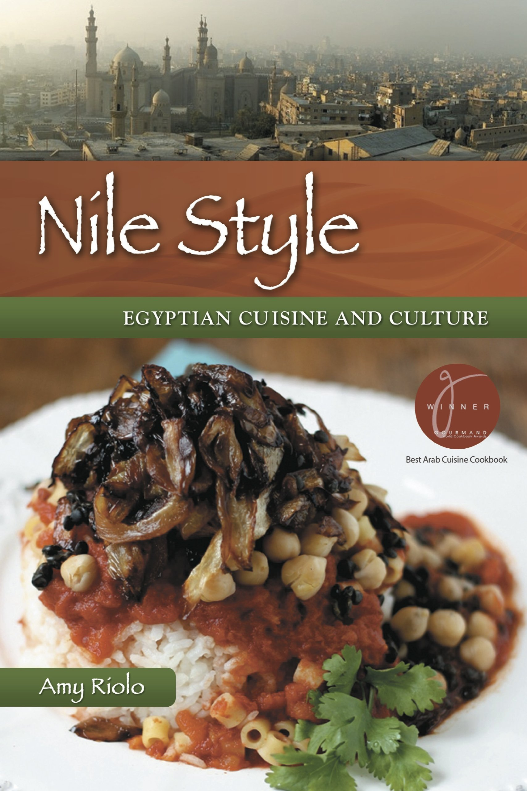 Nile style egyptian cuisine and culture expanded edition amy nile style egyptian cuisine and culture expanded edition amy riolo 9780781813075 amazon books forumfinder Gallery