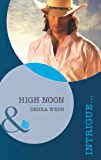 High Noon (Mills & Boon Intrigue) (Colby, TX, Book 2) (Colby Agency 49)