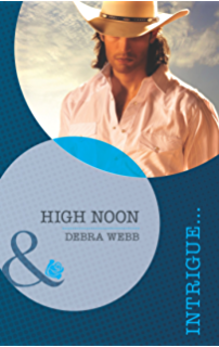 High Noon Mills Boon Intrigue Colby TX Book 2