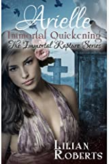 Arielle Immortal Quickening (Immortal Rapture Series Book 4) Kindle Edition