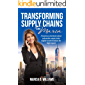 Transforming Supply Chains With Maria: A business storybook about actionable supply chain digital transformations for high impact