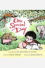 One Special Day: A Story for Big Brothers and Sisters Board book