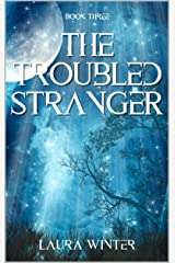 The Troubled Stranger (Warrior Series Book 3) Kindle Edition