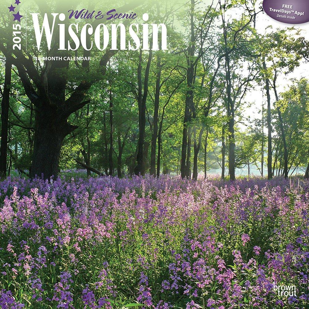 Wisconsin, Wild & Scenic 2015 Square 12x12 (Multilingual Edition)