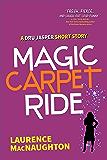 Magic Carpet Ride: A Short Story (A Dru Jasper Novel)