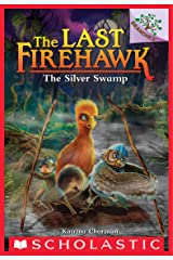 The Silver Swamp: A Branches Book (The Last Firehawk #8) Kindle Edition