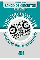 100 circuitos de shields para arduino (español) (Banco de Circuitos (español)) (Spanish Edition) Kindle Edition