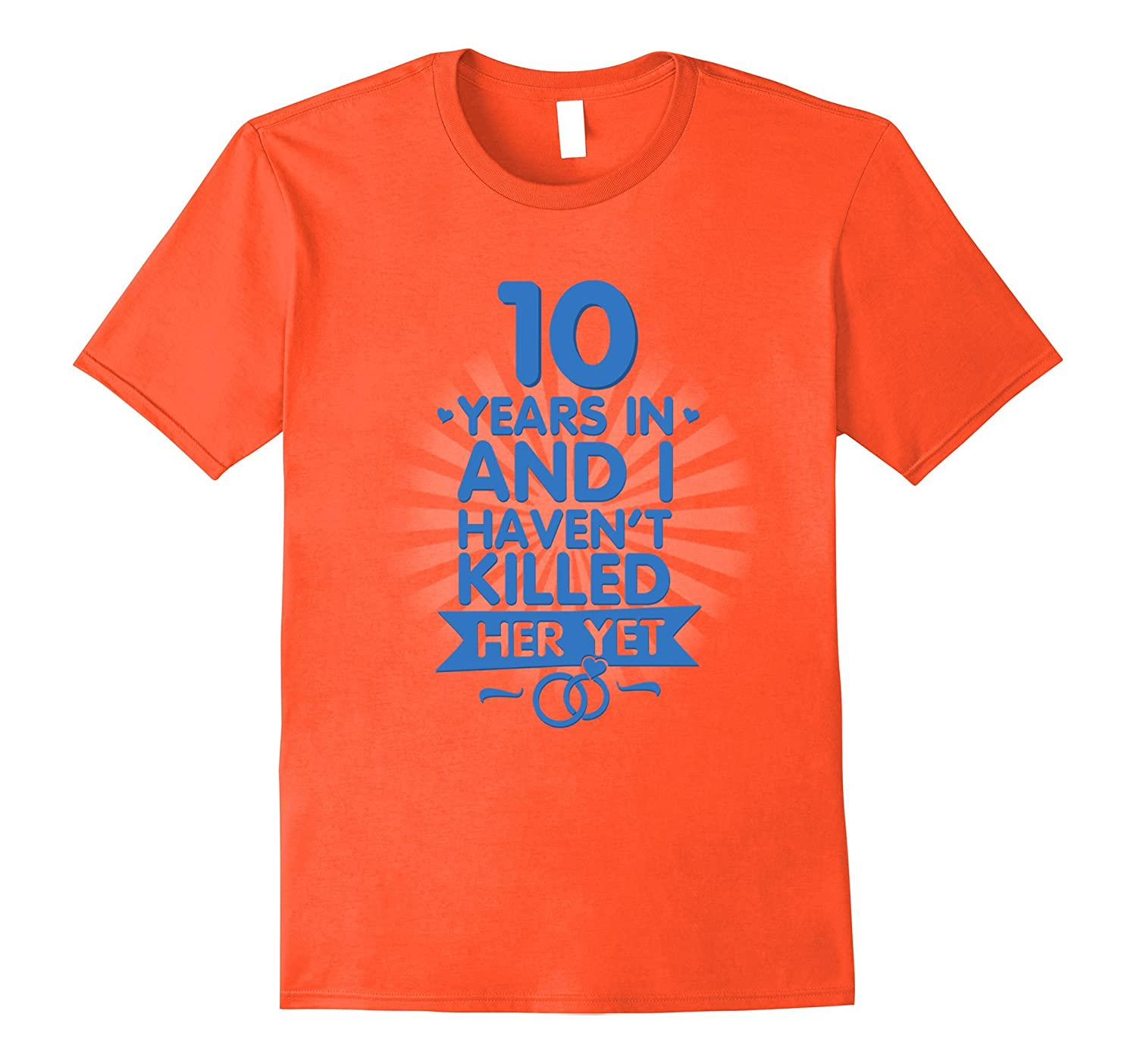 10 Years of Marriage Shirt 10th Anniversary Gift for Husband-PL