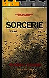 Sorcerie: A chilling tale of modern folk-horror