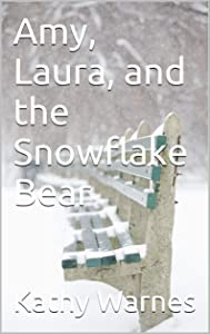 Amy, Laura, and the Snowflake Bear