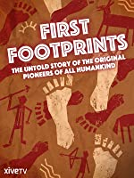 First Footprints: The Original Pioneers of All Humankind