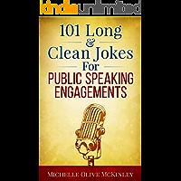 101 Long & Clean Jokes For Public Speaking Engagements