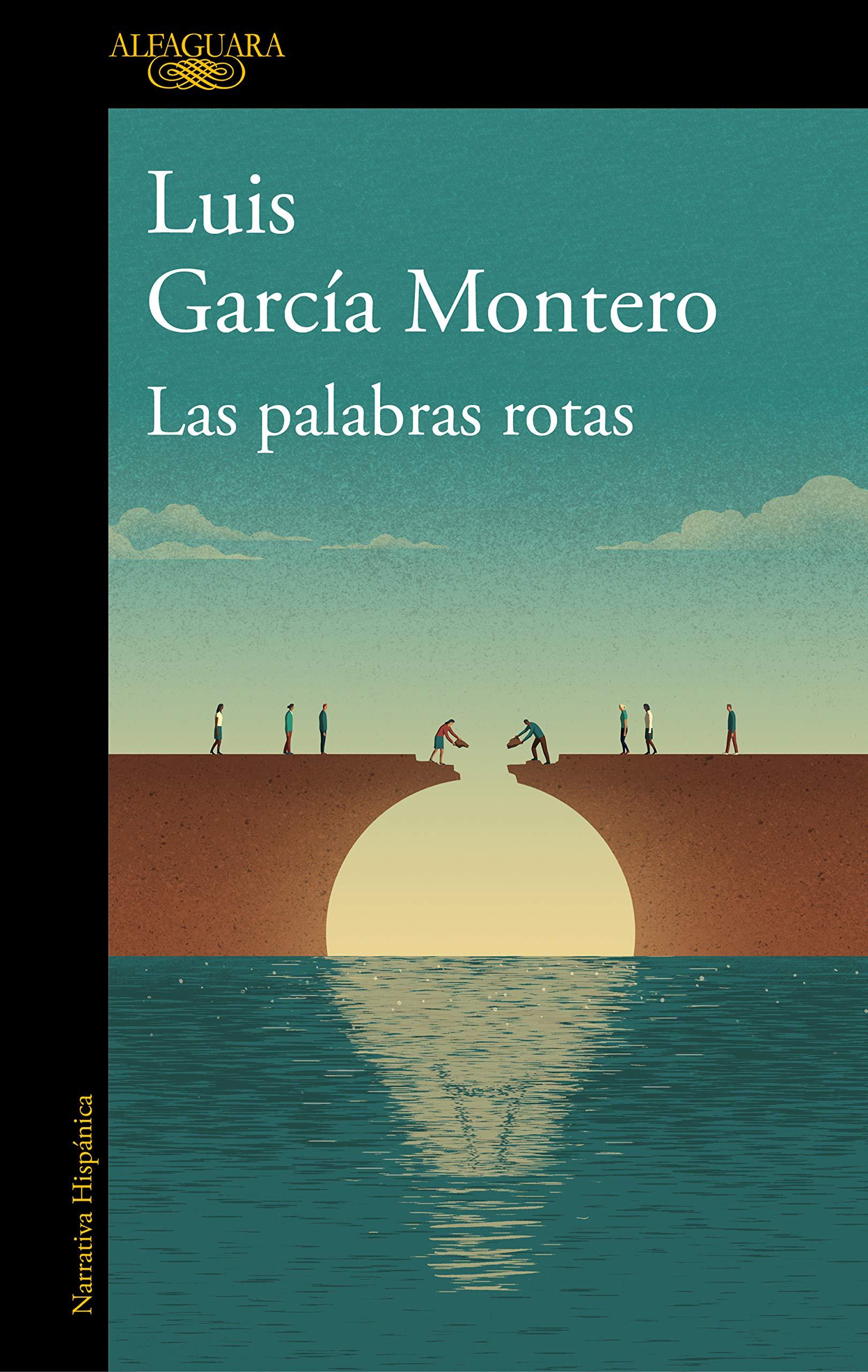Las palabras rotas: El desconsuelo de la democracia por Luis García Montero