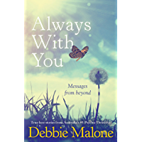 Always With You: Messages from Beyond (Australian Stories)