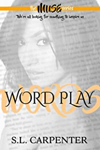 Word Play (The Muse Series Book 1)