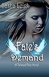 Fate's Demand (Twisted Fate Book 3)