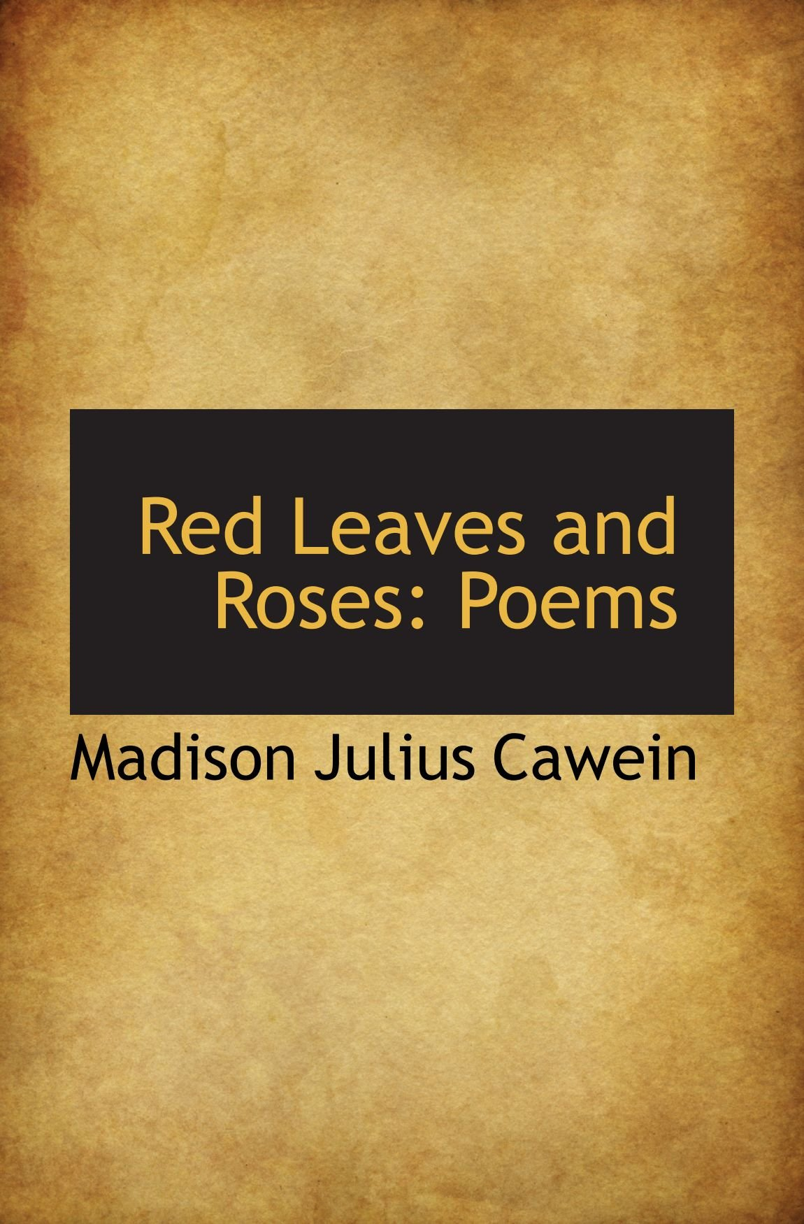 Read Online Red Leaves and Roses: Poems pdf epub