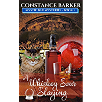 A Whiskey Sour Slaying (Mystic Bar Mysteries Book 1)