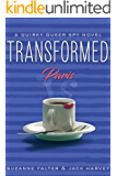 Transformed: Paris: A Quirky Romantic Spy Novel, #2