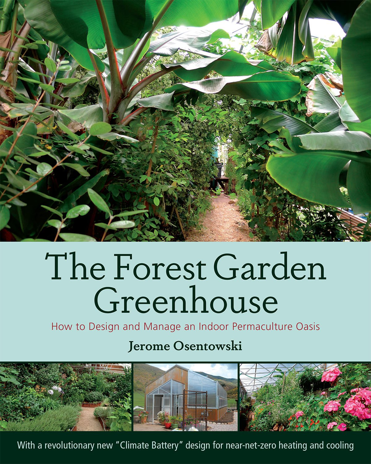 Tremendous The Forest Garden Greenhouse How To Design And Manage An Home Interior And Landscaping Oversignezvosmurscom