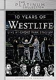 10 Years Of Westlife: Live At Croke Park Stadium [DVD]